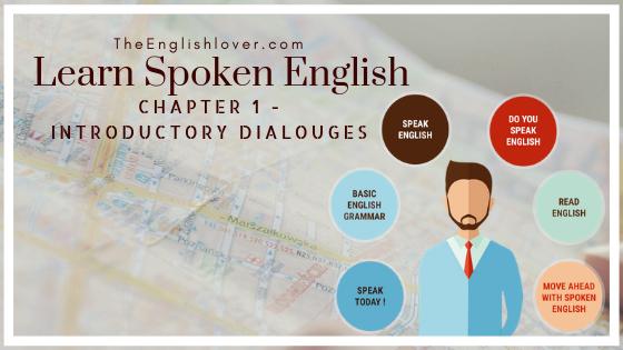 Learn Spoken English, Chapter 1