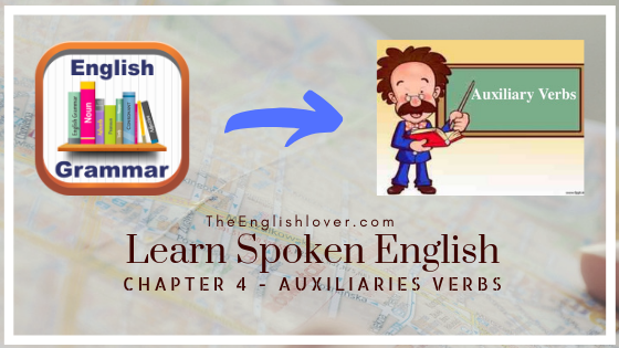 Learn Spoken English - Chapter 5 | Auxiliary Verbs