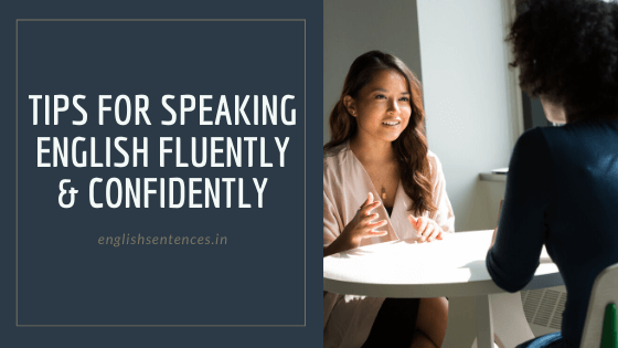 Tips for speaking English Fluently & Confidently | Learn English Speaking