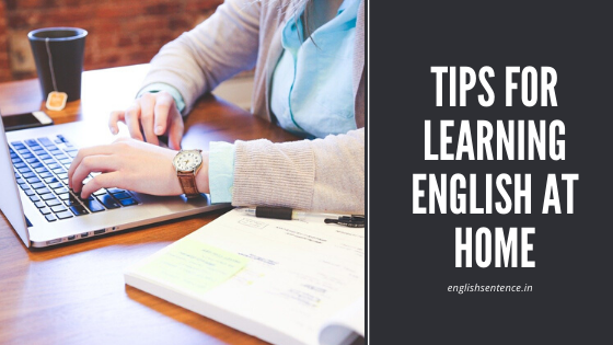 Tips for Learning English at home