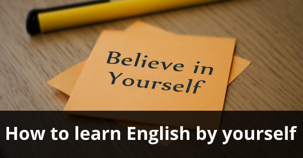 How to learn English by yourself